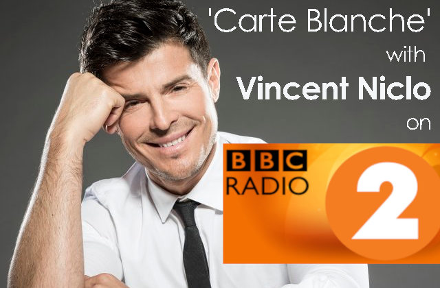 Carte Blanche with Vincent Niclo | BBC RADIO 2